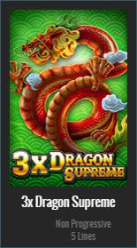 3X DRAGON SUPREME